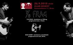 Bad Habit a 7/8 FRAG v brněnském DESERTU 2015